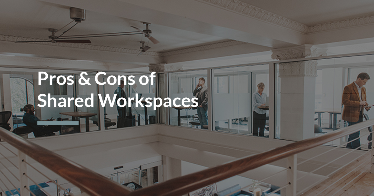 Pros & Cons of Shared Workspaces